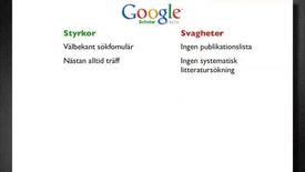 Thumbnail for entry Google Scholar - styrkor och svagheter