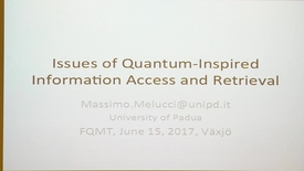 Miniatyrbild för inlägg Issues of Quantum-Inspired Information Access and Retrieval - Massimo Melucci