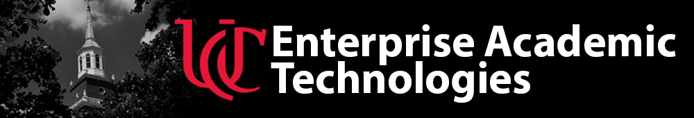 University of Cincinnati - Enterprise Academic Technologies