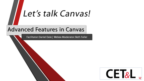 Thumbnail for entry Daniel Dale - Advanced Features in Canvas | Tuesday 11/10