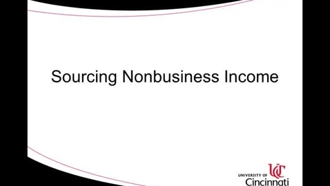 Thumbnail for entry ACCT 8036 Lecture 2-1 Sourcing Nonbusiness Income