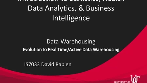 Thumbnail for entry IS7033-Rapien-L4-06-Real Time and Active Data Warehousing