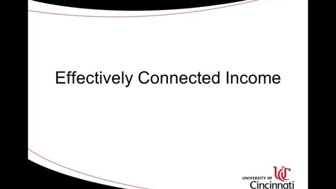 Thumbnail for entry ACCT8036 Steinke Lecture 4-1 Effectively Connected Income.mp4