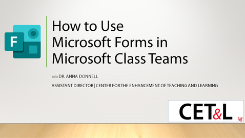 Thumbnail for entry How to Use Microsoft Forms in Microsoft Class Teams