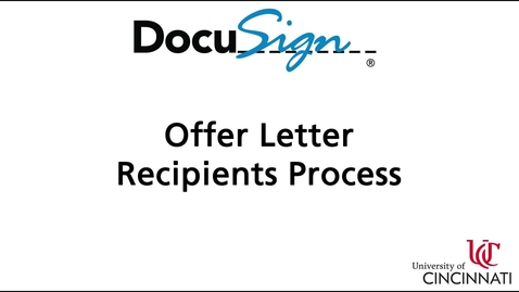 Thumbnail for entry DocuSign: Offer Letter Recipient Process