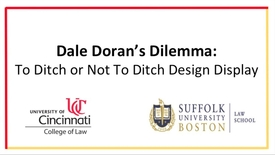 Thumbnail for entry Dale Doran's Dilemma: To Ditch or Not To Ditch Design Display