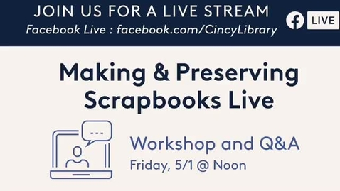 Thumbnail for entry Preserving Scrapbooks Live Event & One Page Wonder Demo