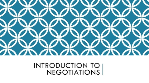 Thumbnail for entry BLAW2080_Module 6-Intro to Negotiations for Discussion Board- Narrated