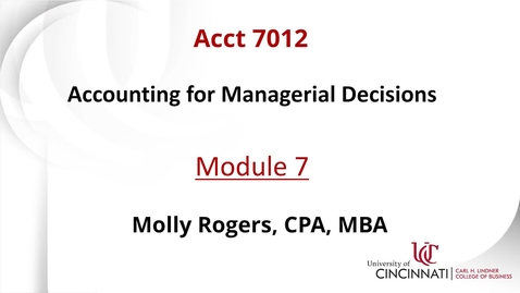 Thumbnail for entry ACCT 7012 Module 7 Introduction
