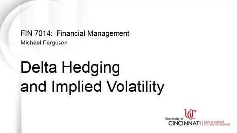 Thumbnail for entry Delta Hedging and Implied Volatility