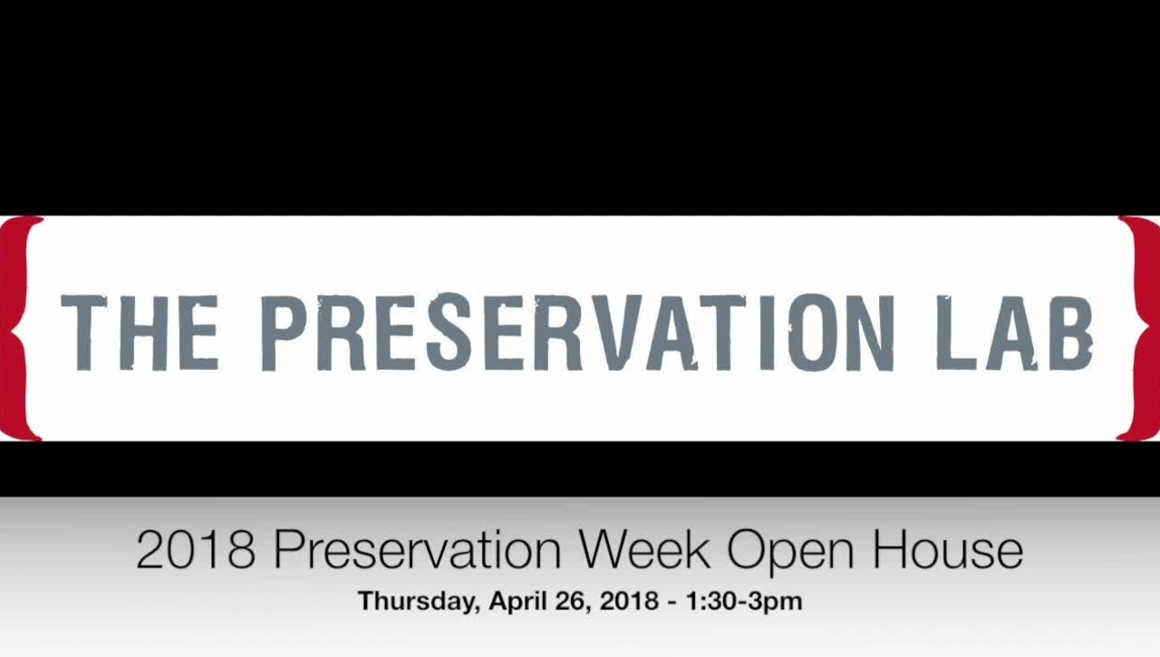 Preservation Week Open House - April 26, 2018