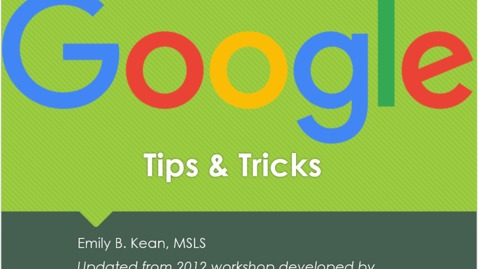 Thumbnail for entry Health Sciences Library: Google Tips & Tricks