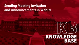 Thumbnail for entry WebEx Sending Meeting Invitations and Announcements