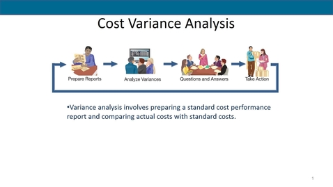 Thumbnail for entry Accounting 7012 Module 10 L4 Cost Variances