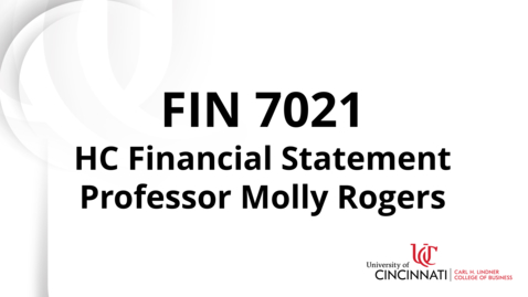 Thumbnail for entry Fin 7021 Module 3 - HC Financial Statement Review