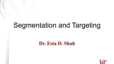Thumbnail for entry MKTG7011 - Lecture 3.1 Segmentation & Targeting