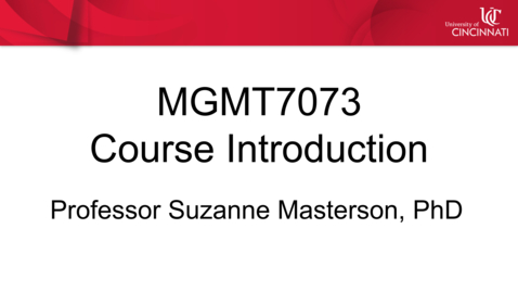Thumbnail for entry MGMT 7073 - Course Introduction