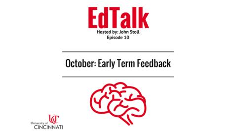 Thumbnail for entry EdTalk Episode 10: Early Term Feedback