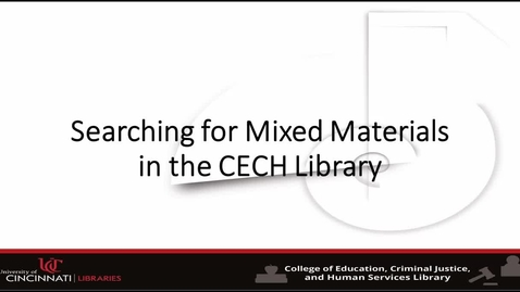 Thumbnail for entry Searching for Mixed Materials in the CECH Library