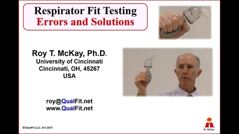 Thumbnail for entry Respirator Fit Testing Errors and Solutions by Dr. McKay