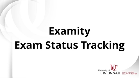 Thumbnail for entry Examity Exam Status Tracking