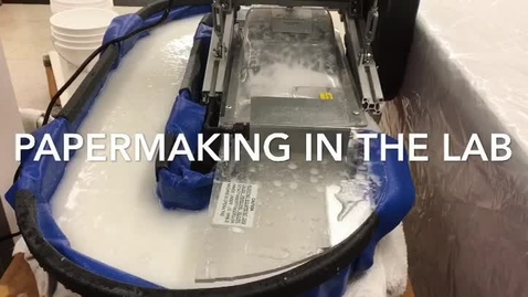 Thumbnail for entry Papermaking In the Lab