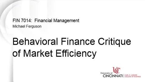 Thumbnail for entry Behavioral Critique of Market Efficiency