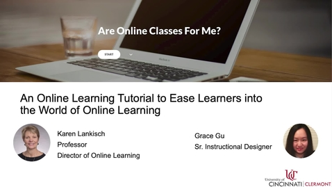 Thumbnail for entry Are Online Classes For Me? An Online Learning Tutorial to Ease Learners into the World of Online Learning