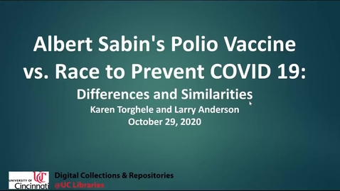Thumbnail for entry Albert B. Sabin's Oral Polio Virus Vaccine vs. the Race to Prevent COVID19
