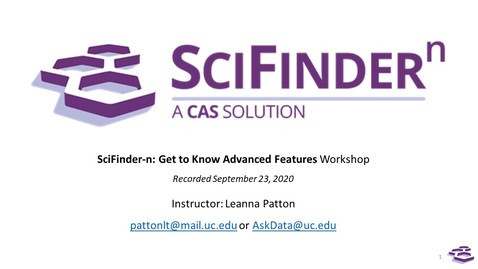 """Thumbnail for entry Workshop """"SciFinder-n: Get to Know Advanced Features""""  (September 23, 2020)"""