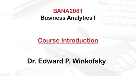 Thumbnail for entry BANA 2081: Business Analytics I