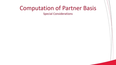 Thumbnail for entry ACCT 8030 L2-3 Partnership Formation and Computation of Partner Basis