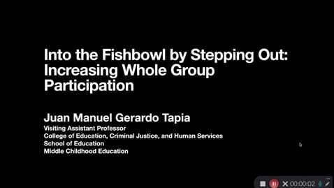 Thumbnail for entry Into the Fishbowl by Stepping Out: Increasing Whole Group Participation