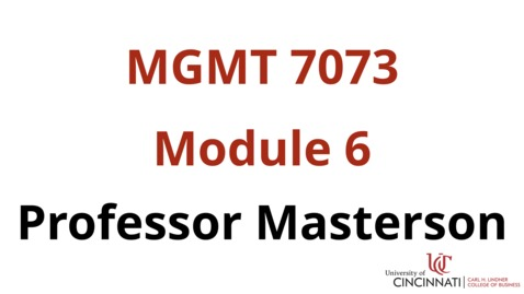 Thumbnail for entry MGMT 7073 Module 6 Part 2