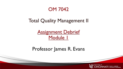 Thumbnail for entry OM742 Module 1 Assignment Debrief