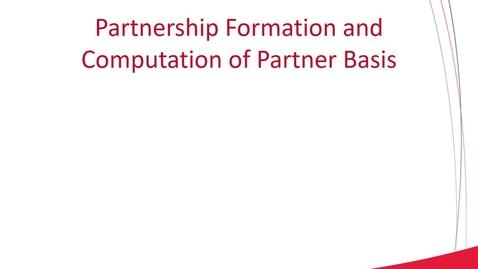 Thumbnail for entry ACCT 8030 L2-1 Partnership Formation and Computation of Partner Basis