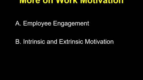 Thumbnail for entry MGMT 7014  Intrinsic and Extrinsic Motivation and Engagement narrated revised
