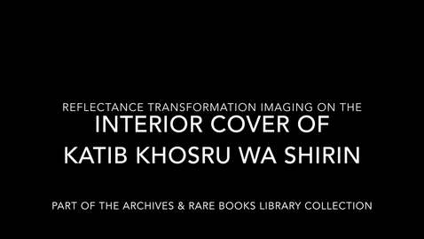 Thumbnail for entry RTI on Katib Khosru wa Shirin (Interior Cover)