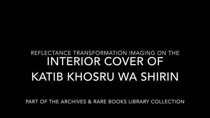 RTI on Katib Khosru wa Shirin (Interior Cover)