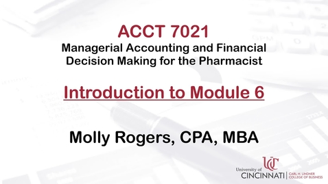 Thumbnail for entry ACCT7021 Module 6 Introduction