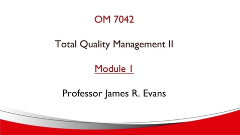 Thumbnail for entry OM 7042 Module 1 Overview
