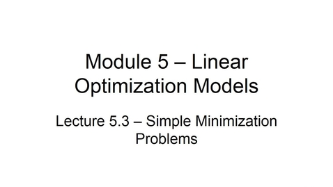 Thumbnail for entry BANA2082 White L5.3 Simple Minimization Problems