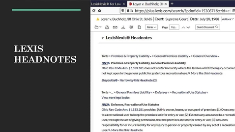 Thumbnail for entry Using Lexis Headnotes, Topics, & Legal Issue Trail to Find Cases
