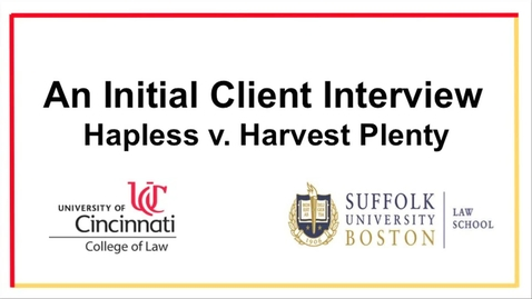 An Initial Client Interview - Hapless v. Harvest Plenty
