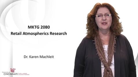 Thumbnail for entry MKTG2080_Module 11 Retail Atmospherics Research
