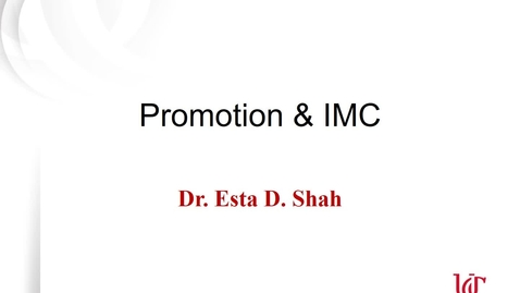 Thumbnail for entry Lecture 5.1 Promotion _IMC