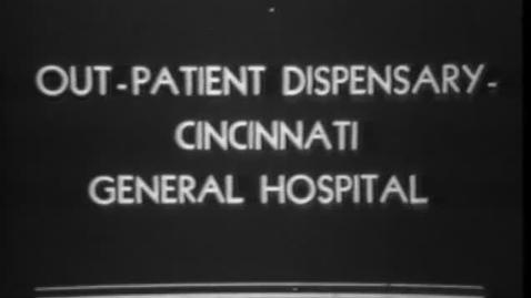 Thumbnail for entry Film of Cincinnati General Hospital in the 1930s