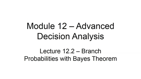 Thumbnail for entry BANA2082 White L12.2 Branch Probabilities