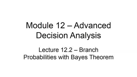 Thumbnail for entry BANA2082 White L12.2 Branch Probabilities