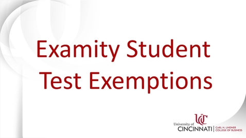 Thumbnail for entry Examity Student Test Exemptions